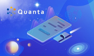 Quanta Releases New Videos to Chronicle Its Mission and Roadmap