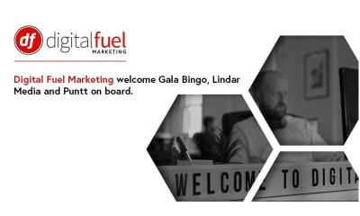 Digital Fuel Marketing welcome Gala Bingo, Lindar Media and Puntt on board