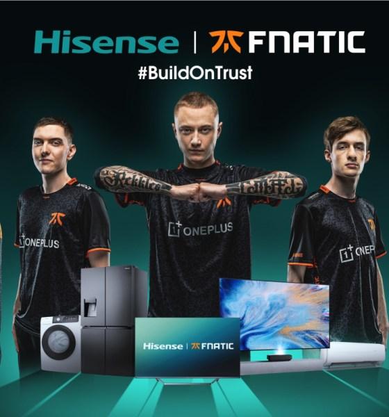 Hisense Announces Global Partnership With Fnatic Esports Organization