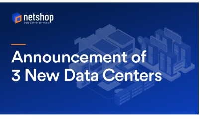 Leading Hosting Company, NetShop ISP, announces the launch of 3 New Data Centers in Asia and Europe