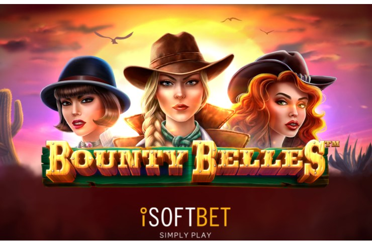 iSoftBet draws attention to itself in the wild west adventure Bounty Belles