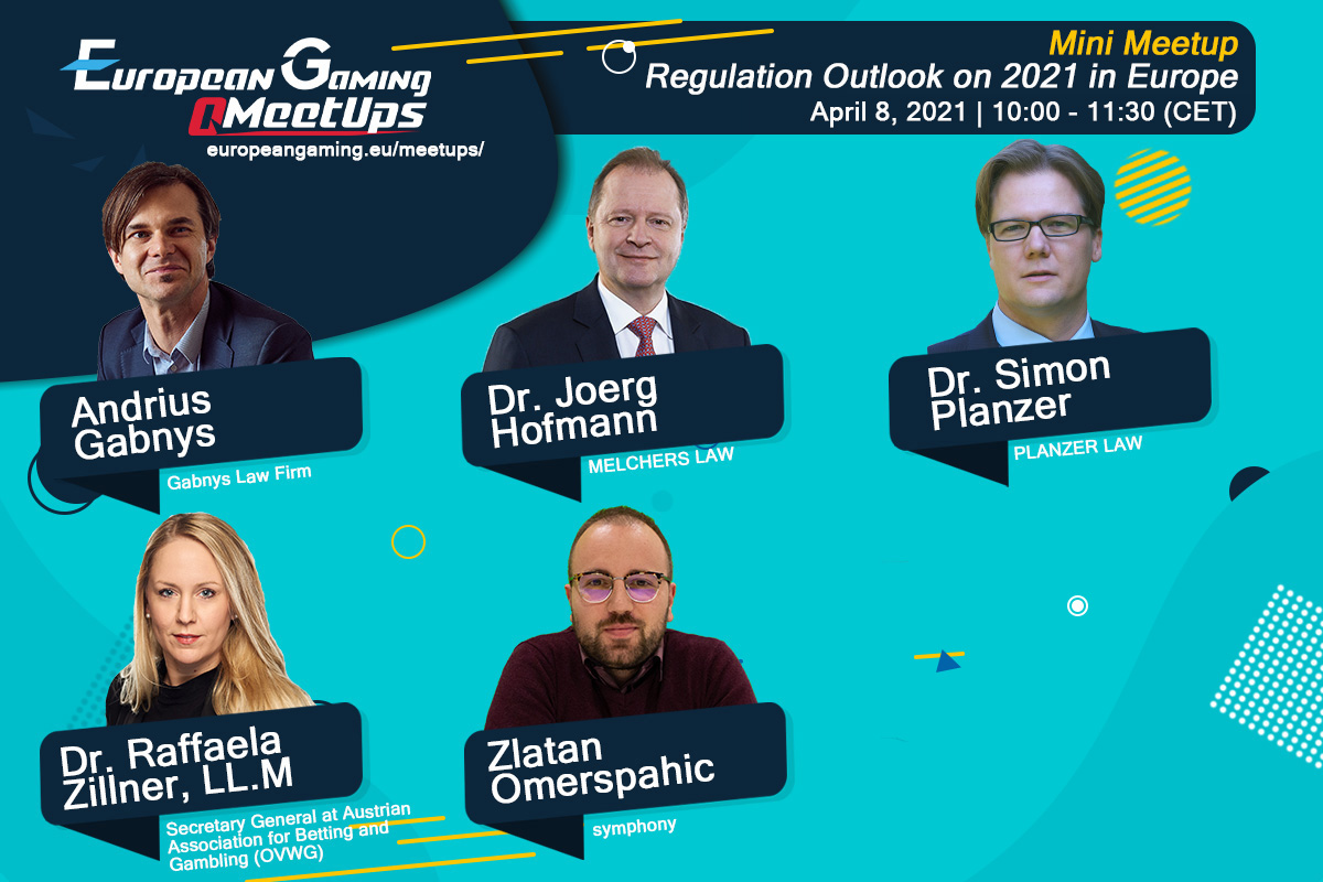 Happening next week on 8 April, Regulation Outlook on 2021 in Europe (European Gaming Mini Meetup)