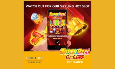 iSoftBet fires up latest smash hit Super Reel: Spin It Hot