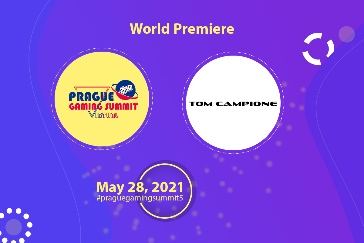 Tom Campione New Video to be Premiered Exclusively at Prague Gaming Summit 2021