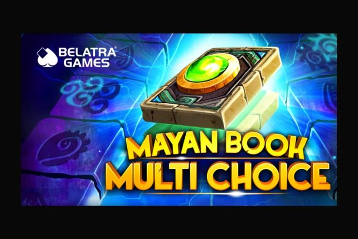 Belatra meningkatkan portofolio dengan slot Maya Book Multi Choice
