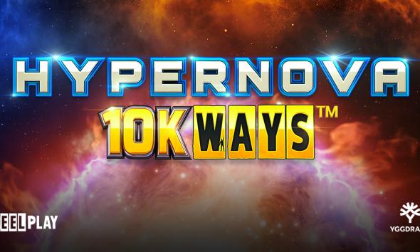 Yggdrasil lights up the stars with ReelPlay in Hypernova 10K Ways™