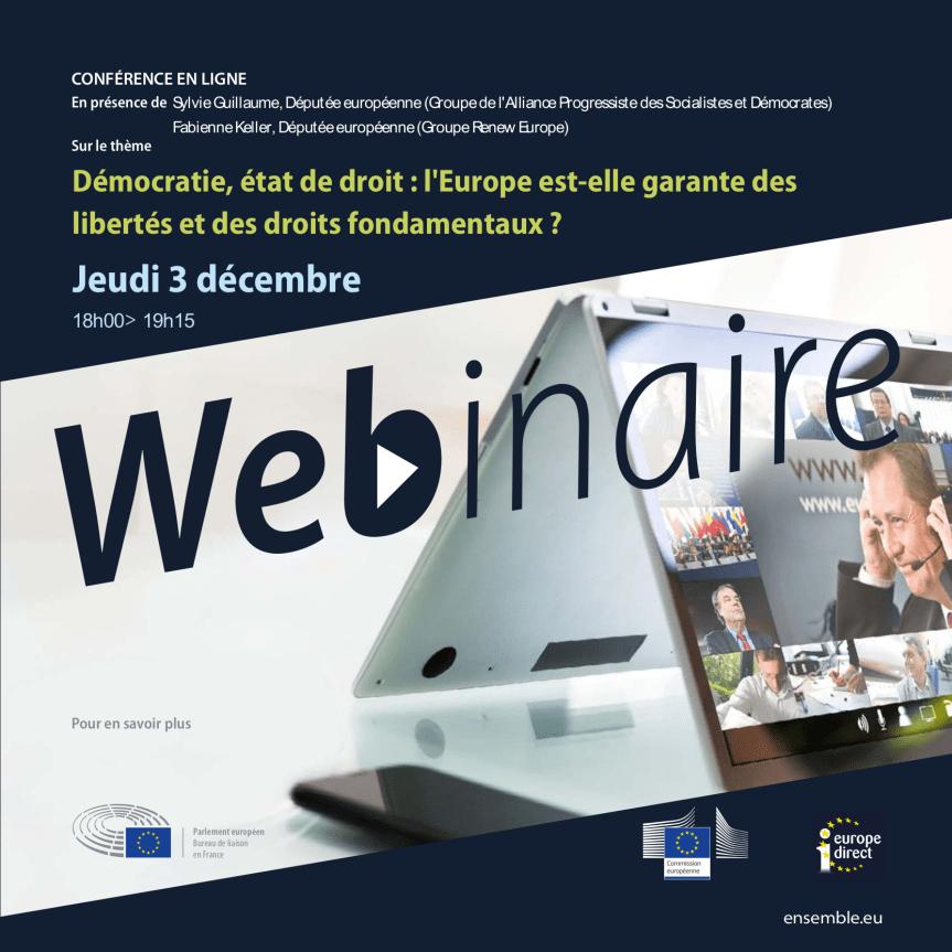 Participez à notre webinaire: Démocratie, état de droit: l'Europe est-elle garante des libertés et des droits fondamentaux?