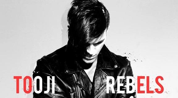 What's up ? Tooji – Rebels