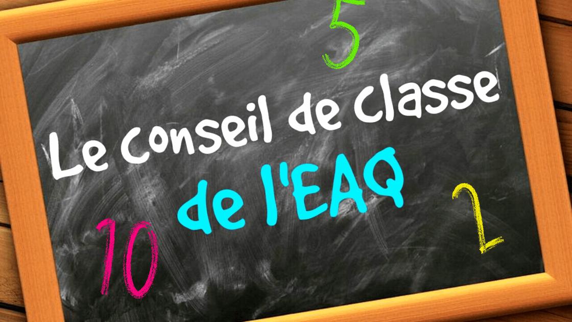 Le Conseil de classe de l'EAQ #13 : Belgique