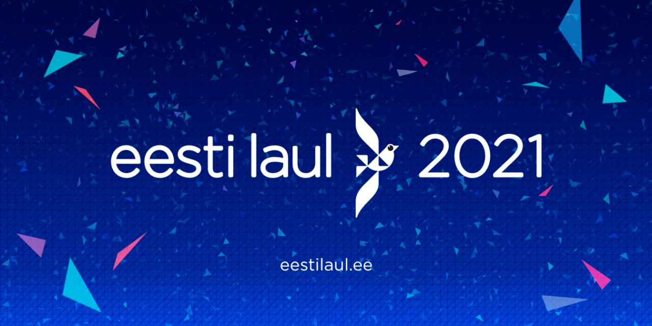Eesti Laul 2021 : les demi-finalistes révélé.es (mise à jour : Ordre de passage des demi-finales)