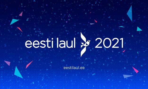 Eesti Laul 2021 : dates & modalités des inscriptions