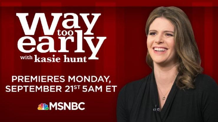 Way Too Early - Kasie Hunt