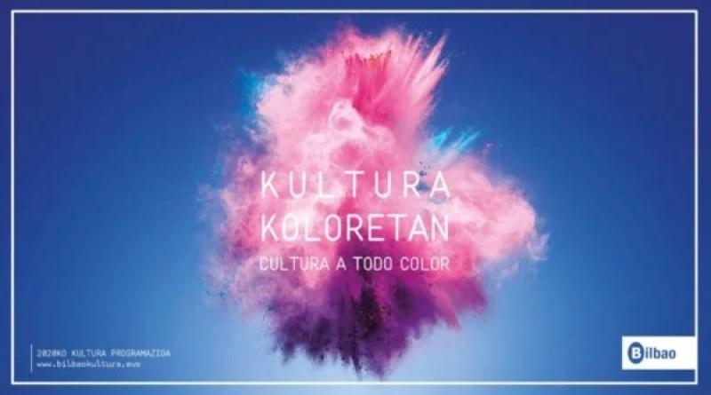 Publican la gran agenda de la cultura y del ocio de Bilbao «Cultura a todo color» con más de 120 iniciativas para este 2020,