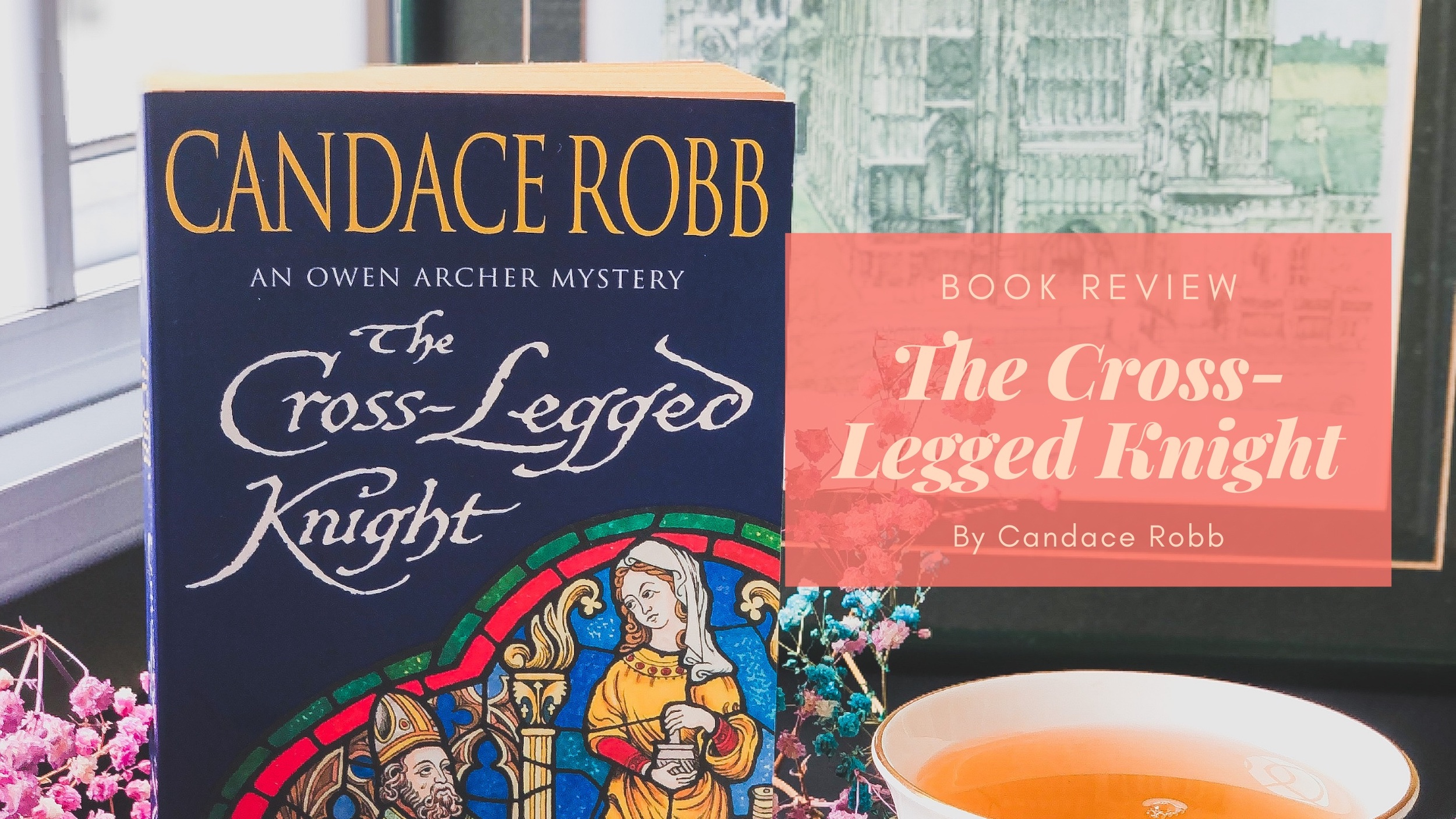 Book Review: The Cross-Legged Knight by Candace Robb