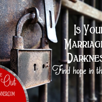 Marriage – Are You Living in Darkness?