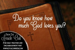 Do you know how much God loves you?