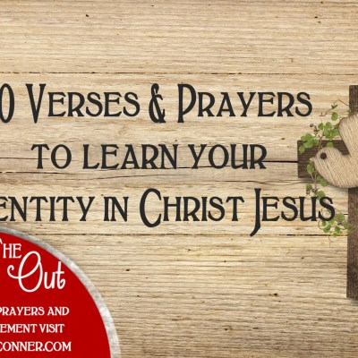 10 Truths & Prayers to Show Us Our Identity in Christ Jesus