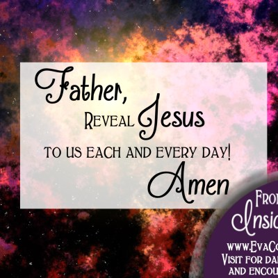Daily Prayer – Father, Reveal Jesus to us Today