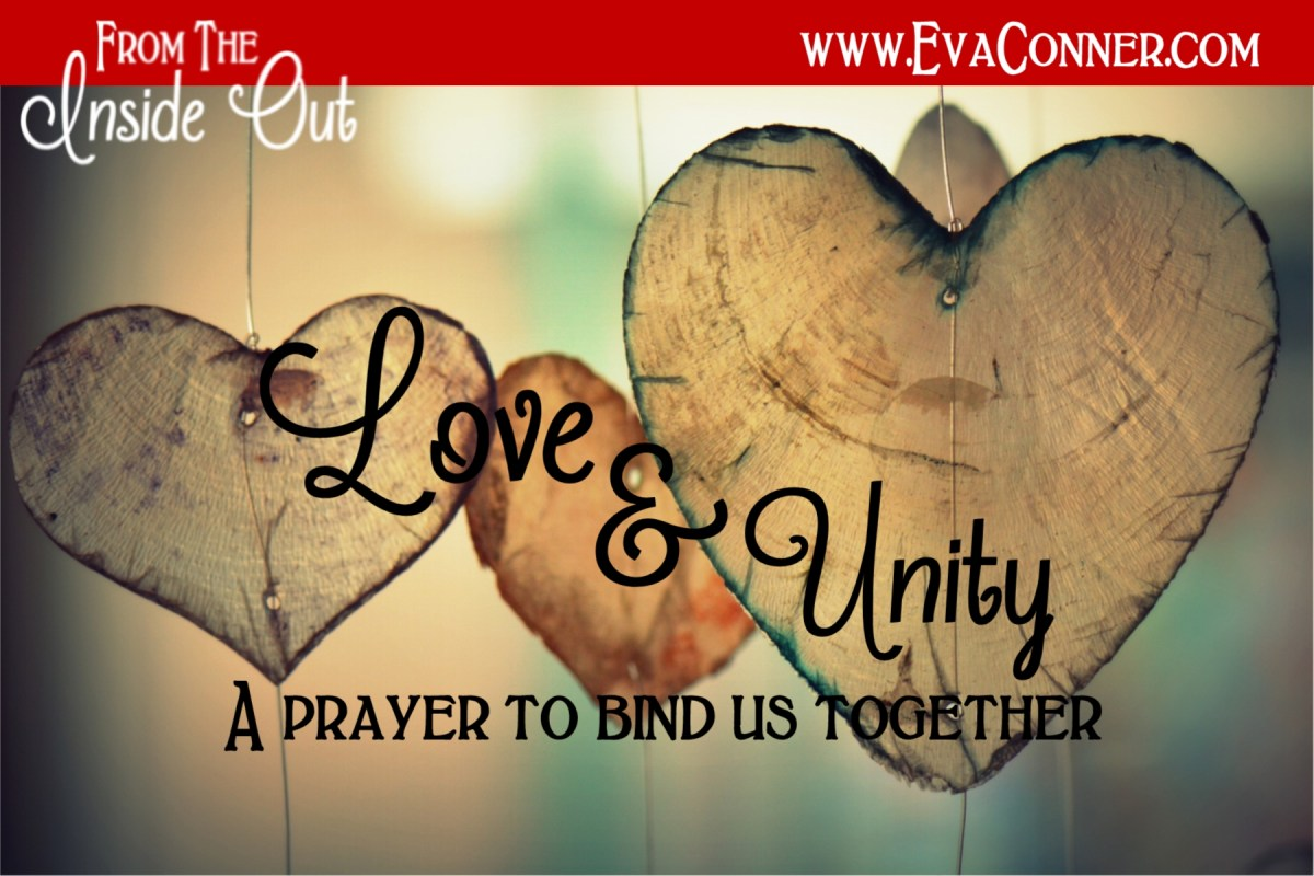 Daily Prayer - Let Love Bind Us Together in Perfect Unity