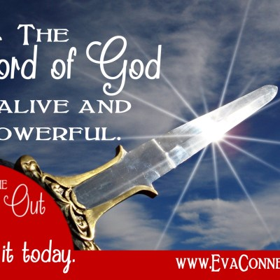 Daily Prayer – The Word of God is Alive and Powerful