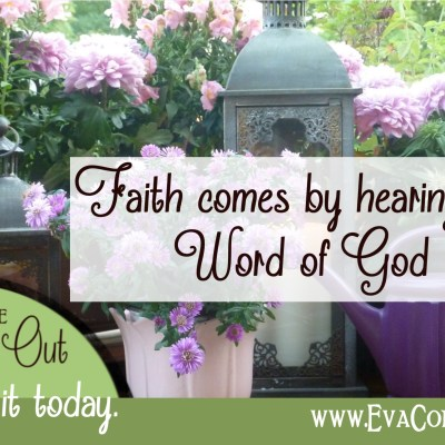 Daily Prayer – Faith Comes from Hearing