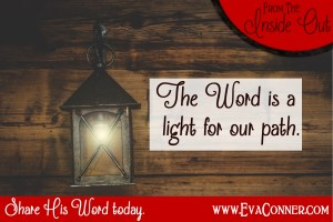 The Word is a light for our path.
