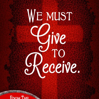 Daily Prayer – What We Give Away