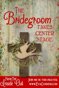 The Bridegroom takes center stage.