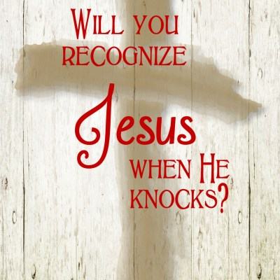 Daily Prayer – Will You Recognize Jesus?
