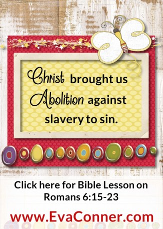 Christ brought us abolition against sin.