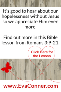 Our hopeless dismal condition without Jesus
