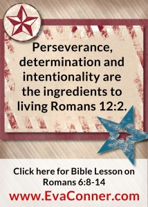 Living out Romans 12:2 takes intentionality