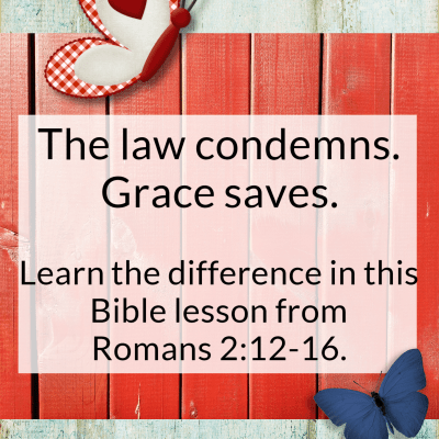 Romans 2:12-16 – The Law That Condemns
