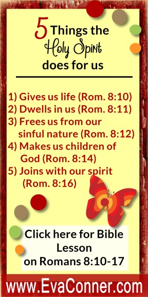 5 thiings Holy Spirit does for us - makes us children of God.