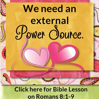 Romans 8:1-9 – External Power Source to Bring Life