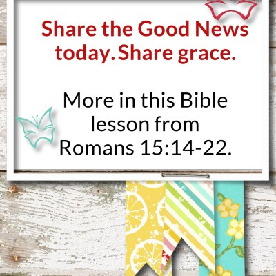 Romans 15:14-22 – Sharing God's Grace