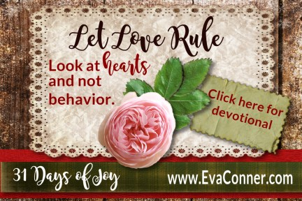 31 Days of Joy - Day 4 Let Love Rule