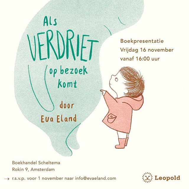 Before I forget: if you are in Amsterdam on the 16th and you would like to join me at the book launch of the Dutch edition of my book, 'Als Verdriet op bezoek komt' (Leopold, November 14th), let me know within a few days, so we can make sure there will be enough to drink for everyone 🥂. It will be at the @scheltemaboekverkopers, I used to work there, years ago!The UK edition of 'When Sadness Comes to Call' with @andersenpress will be available from 3d and we are planning a book launch on Blue Monday (apparently the saddest day of the year). So just hang in there for a bit longer... #alsverdrietopbezoekkomt #evaeland #uitgeverijleopold #whensadnesscomestocall