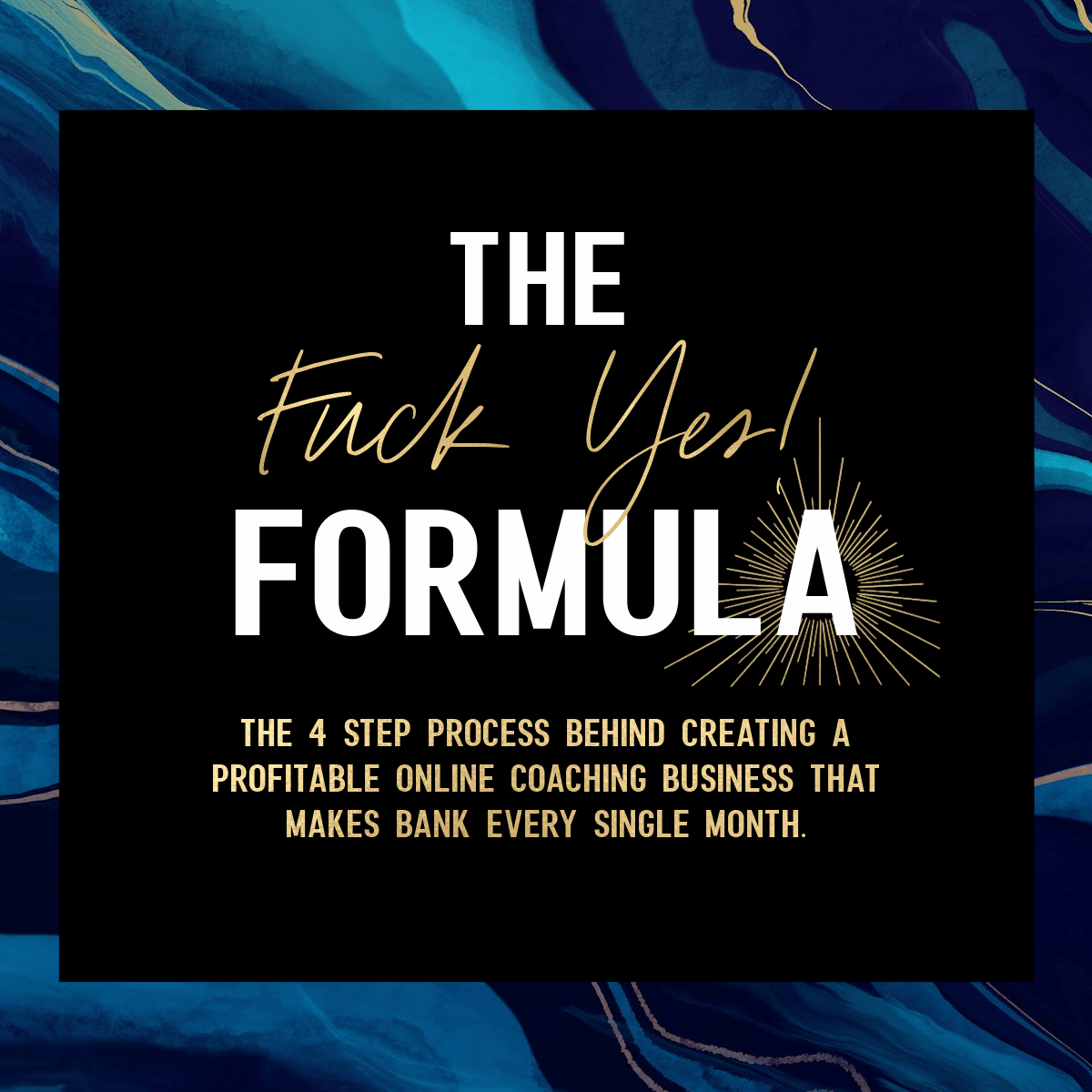 The Fuck Yes Formula NEW fin