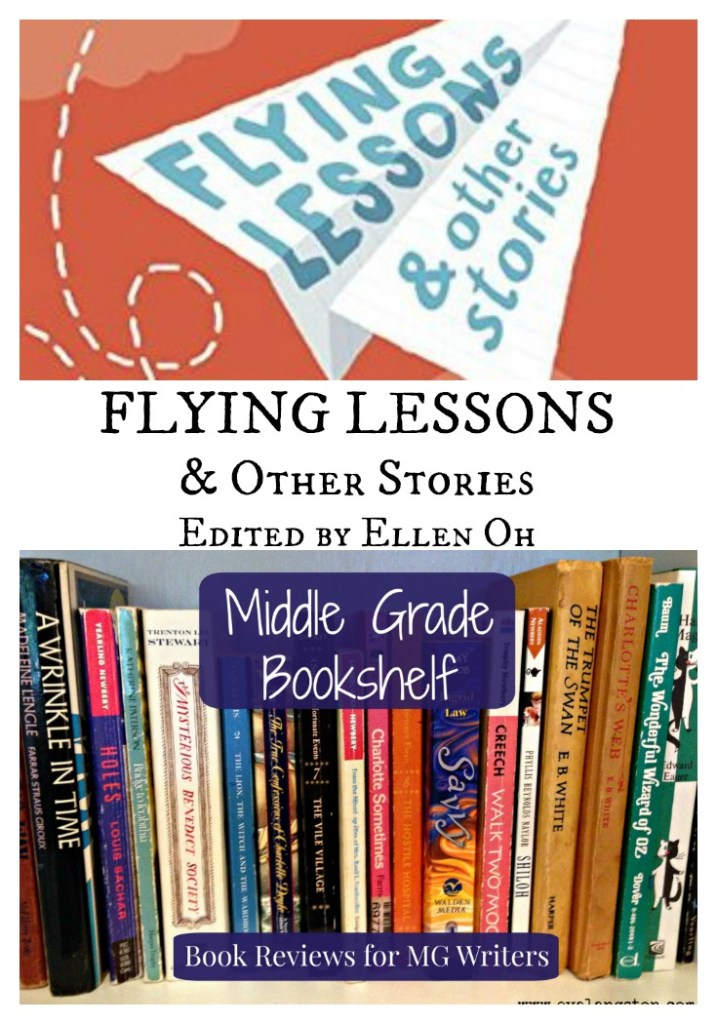 Flying Lessons and Other Stories: A Middle Grade Bookshelf Review for Writers