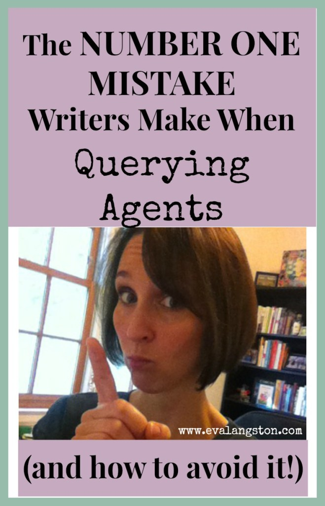 The number one mistake writers make when querying agents (and how to avoid it!)