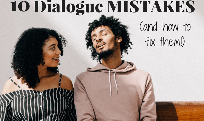 Here are 10 common dialogue mistakes in fiction and how to fix them.
