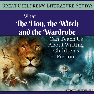 What The Lion, the Witch and the Wardrobe Can Teach Us About Writing Children's Fiction