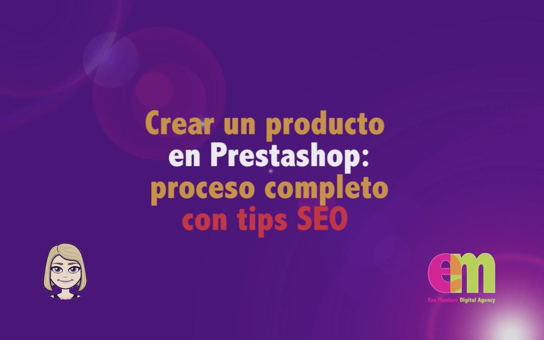 Cómo crear un producto en Prestashop (para que se posicione)