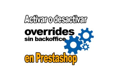 Activar o desactivar overrides con back office offline