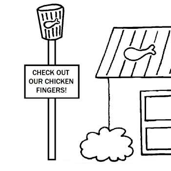 A comic strip about... chicken fingers! Check it out!