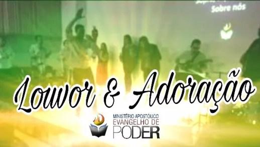LOUVOR E ADORAÇÃO - DOMINGO APOSTÓLICO (13, Ago 2017)