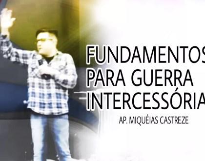 FUNDAMENTOS PARA GUERRA INTERCESSORA