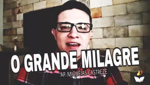 GRANDE MILAGRE / CHANUCÁ