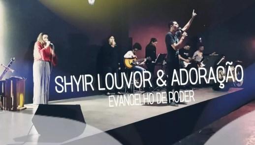 LOUVOR E ADORAÇÃO SHIYR (22, JUNHO 2018)